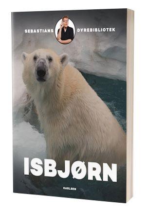 'Sebastians dyrebibliotek - Isbjørn' af Sebastian Klein