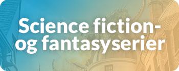 Fantasy- og science fiction-serier