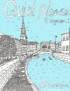 'Quiet please - vi tegner - Koebenhavn' af Stine Reintoft
