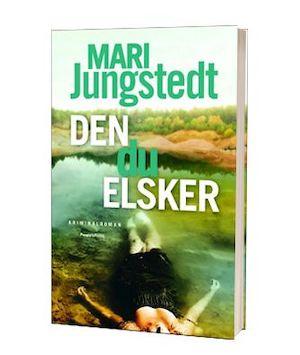 'Den du elsker' af Mari Jungstedt