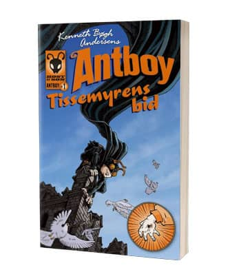 'Antboy - tissemyrens bid' af Kenneth Bøgh Andersen