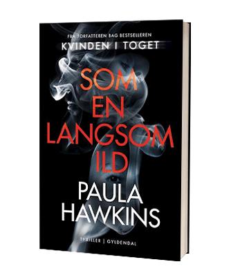 Thrilleren 'Som en langsom ild' af Paula Hawkins
