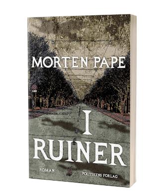 Morten Papes nye bog 'I ruiner'