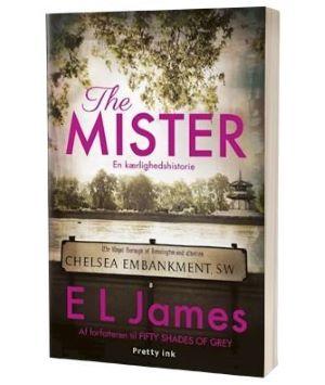 'The mister' af E L James