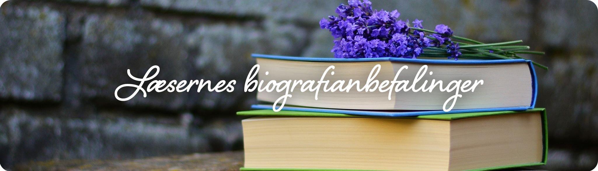 Læsernes biografianbefalinger