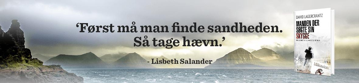 'Først må man finde sandheden. Så tage hævn', Lisbeth Salander