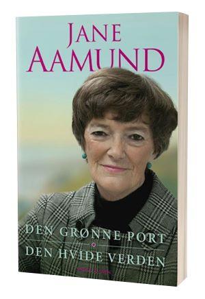 'Den grønne port den hvide verden' af Jane Aamund