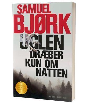 'Uglen dræber kun om natten' af Samuel Bjørk