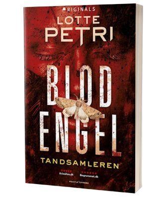 'Blod engel - Tandsamleren' af Lotte Petri