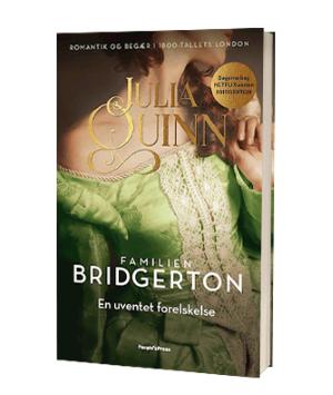 Bogen 'Familien Bridgerton. En uventet forelskelse' af Julia Quinn