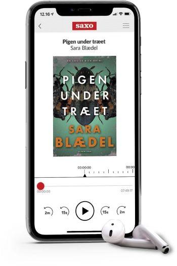 'Pigen under traeet' lydbog af Sara Blaedel
