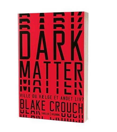 'Dark Matter' af Blake Crouch