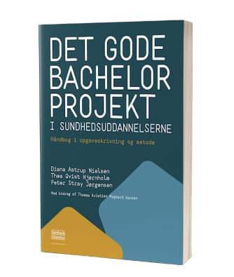 'Det gode bachelorprojekt i sundhedsuddannelserne'