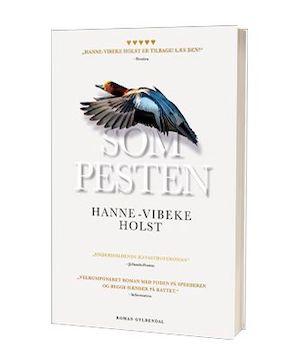 'Som pesten' af Hanne-Vibeke Holst