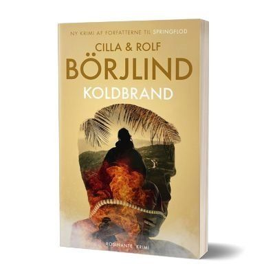 *Koldbrand' af Cilla og Rolf Borjlind