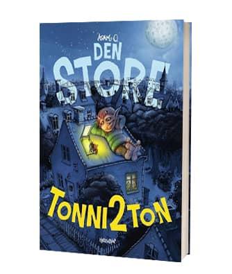 'Den store TOnni2Ton' af Adam O. - 3. bog i serien
