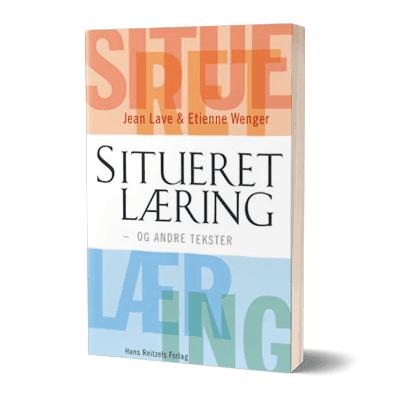 'Situeret laering' af Jean Lave og Etienne Wenger