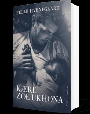 'Kære Zoe Ukhona' af Pelle Hvenegaard