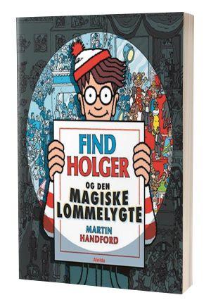 'Find Holger og den magiske lommelygte' af Martin Handford