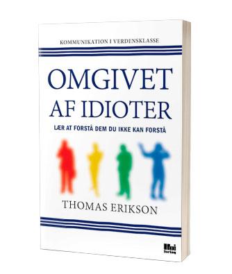 'Omgivet af idioter' af Thomas Erikson - find bogen hos Saxo