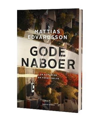 'Gode naboer' af Mattias Edvardsson