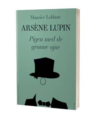 'Arsène Lupin - pigen med de grønne øjne' af Maurice Leblanc
