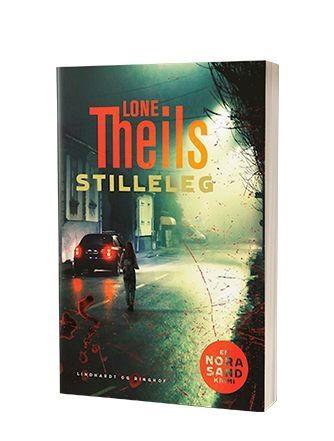 'Stilleleg' af Lone Theils - 4. bog i Nora Sand-serien