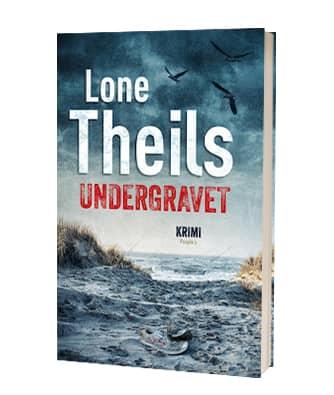 'Undergravet' af Lone Theils - 2. bog i Signe Brask-serien