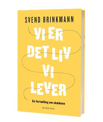 Bogen 'Vi er det liv vi lever' af Svend Brinkmann