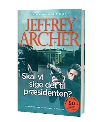 Jeffrey Archers bog 'Skal vi sige det til præsidenten' (2020)