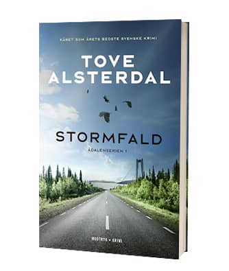 'Stormfald' af Tove Alsterdal - 1- bog i Ådalenserien