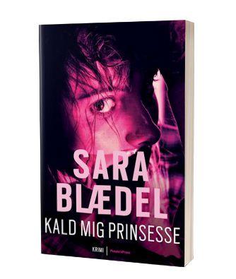 'Kald mig prinsesse' af Sara Blædel