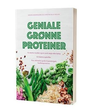 'Geniale grønne proteiner' af Christine Bille Nielsen & Anders Nedergaard