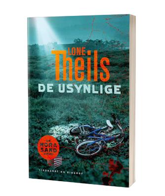 'De usynlige' af Lone Theils - 5- bog om Nora Sand