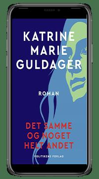 E-bogen 'Det samme og noget helt andet' af Katrine Marie Guldager