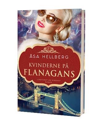'Kvinderne på Flanagans' af Åsa Hellberg - 2. bog i Flanagan-serien