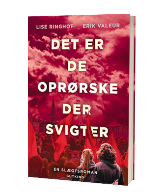 'Det er de oprørske der svigter' af Lise Ringhof og Erik Valeur