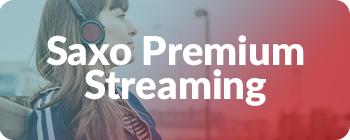 Saxo Premium Streaming