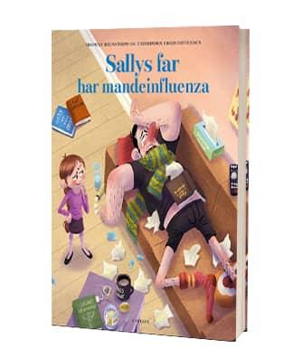 'Sallys far har mandeinfluenza' af Thomas Brunstrøm og Thorbjørn Christoffersen