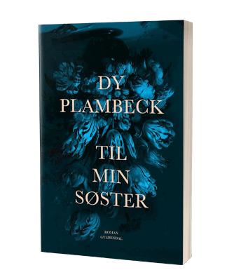 Dy Plambecks 'Til min søster'