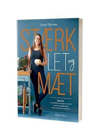 'Stærk, let og mæt' af Anne Hjernøe