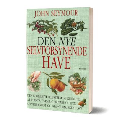 'Den nye selvforsynende have' af John Seymour