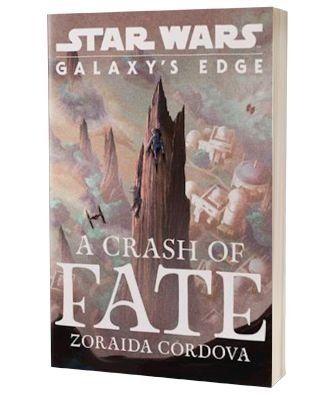 'Star wars Galaxys edge a crash of fate' af Zoraida Cordova