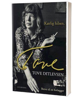'Kærlig hilsen Tove' af Tove Ditlevsen