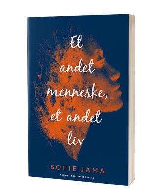 'Et andet menneske et andet liv' af Sofie Jama
