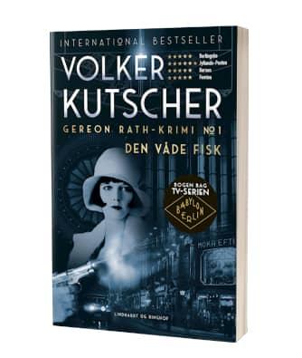 'Den våde fisk' af Volker Kutscher - 1. bog i Gereon Rath-serien