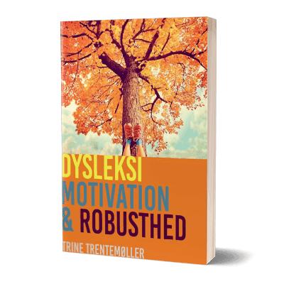 'Dysleksi motivation og robusthed' af Trine Trentemøller