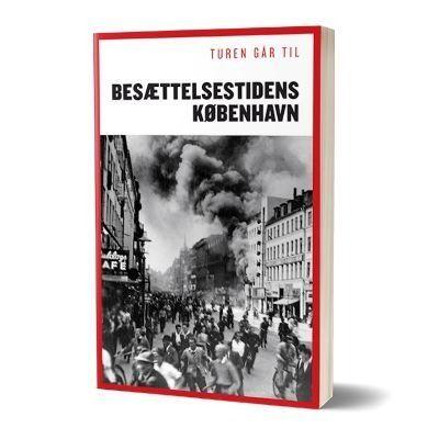'Turen går til besættelsestidens København'