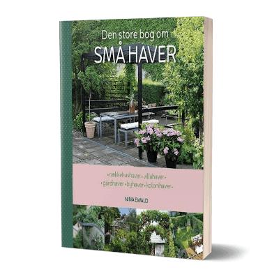 'Den store bog om små haver' af Nina Ewald