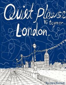 'Quiet please - vi tegner -  London' af Stine Reintoft